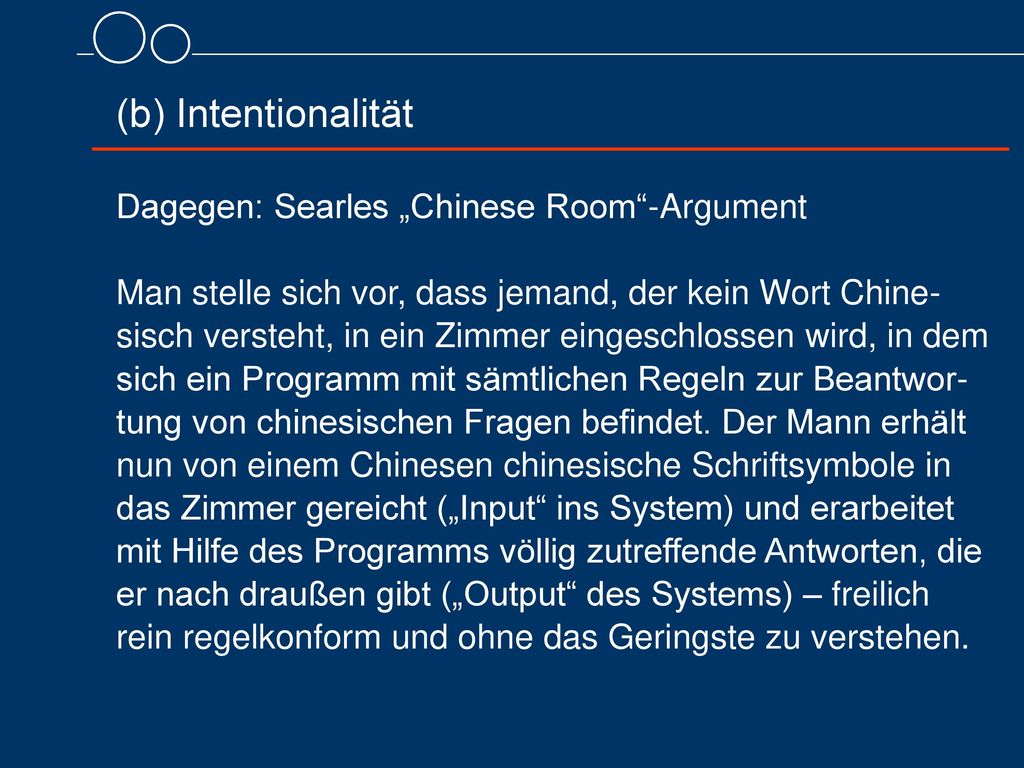"(b) Intentionalität Dagegen: Searles ""Chinese Room -Argument"