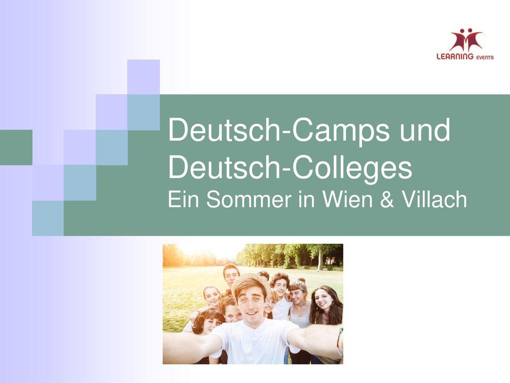 Deutsch-Camps und Deutsch-Colleges Ein Sommer in Wien & Villach