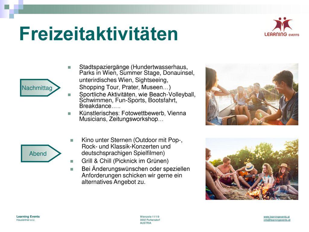 Freizeitaktivitäten Stadtspaziergänge (Hundertwasserhaus, Parks in Wien, Summer Stage, Donauinsel, unterirdisches Wien, Sightseeing,
