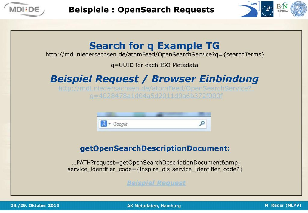 Beispiele : OpenSearch Requests getOpenSearchDescriptionDocument:
