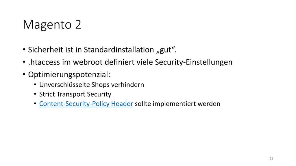 """Magento 2 Sicherheit ist in Standardinstallation """"gut ."""