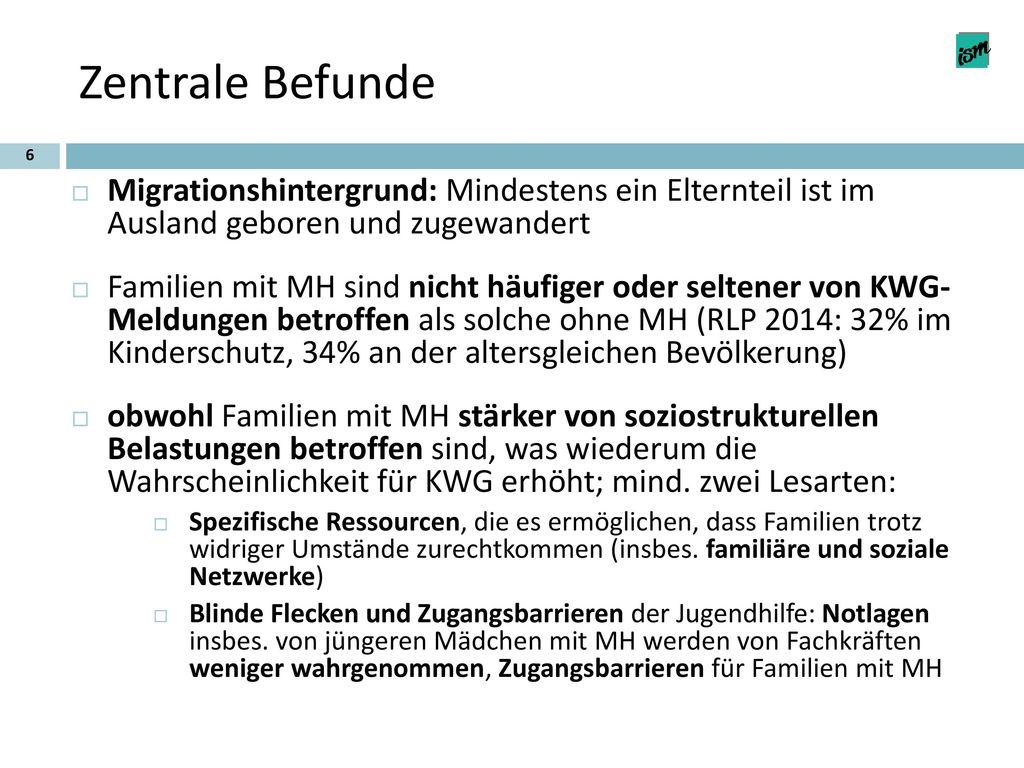 Zentrale Befunde Migrationshintergrund: Mindestens ein Elternteil ist im Ausland geboren und zugewandert.
