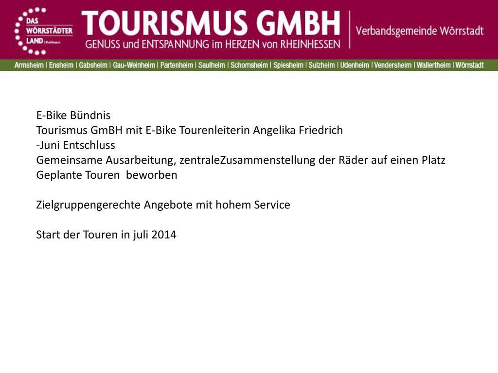 E-Bike Bündnis Tourismus GmBH mit E-Bike Tourenleiterin Angelika Friedrich. -Juni Entschluss.