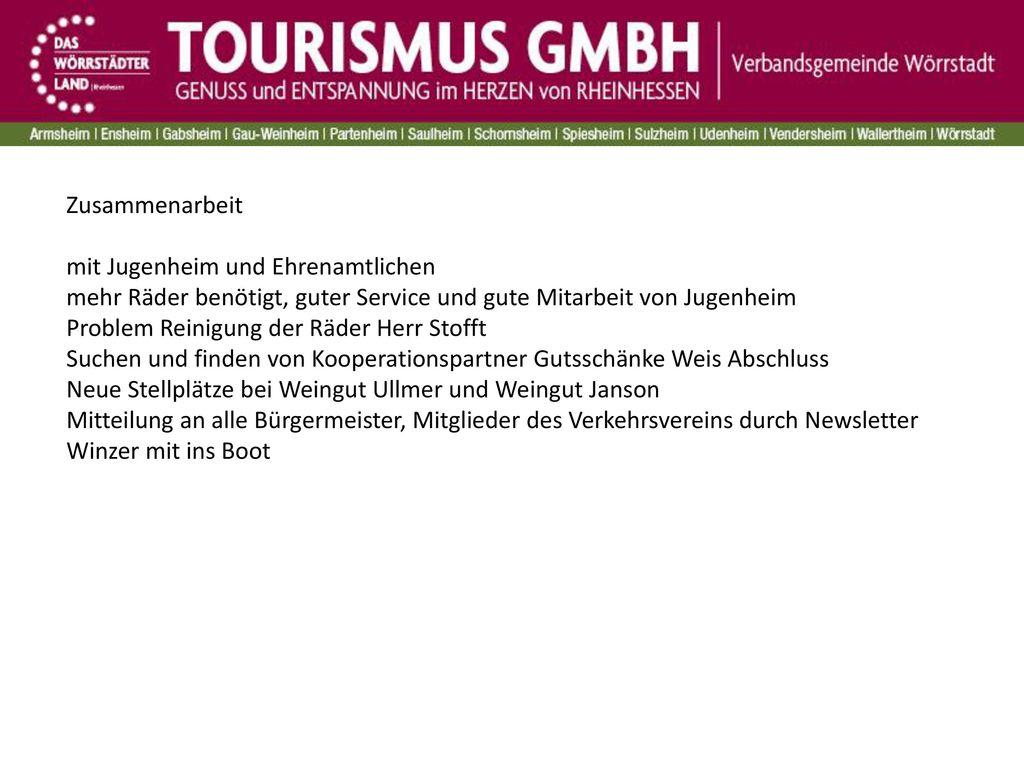 Zusammenarbeit mit Jugenheim und Ehrenamtlichen. mehr Räder benötigt, guter Service und gute Mitarbeit von Jugenheim.