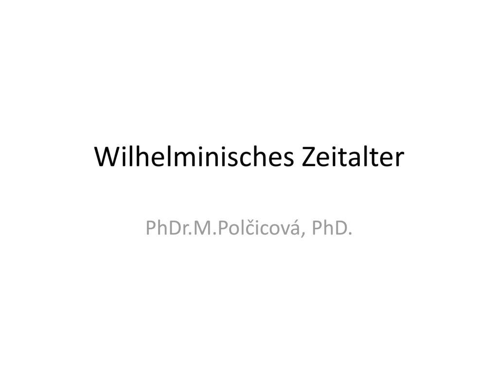 Wilhelminisches Zeitalter