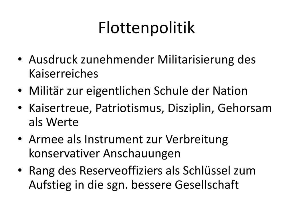 Flottenpolitik Ausdruck zunehmender Militarisierung des Kaiserreiches