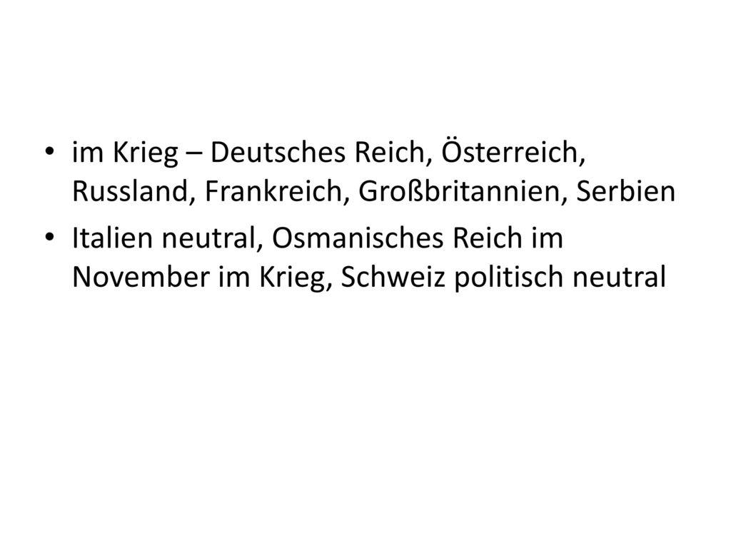 im Krieg – Deutsches Reich, Österreich, Russland, Frankreich, Großbritannien, Serbien