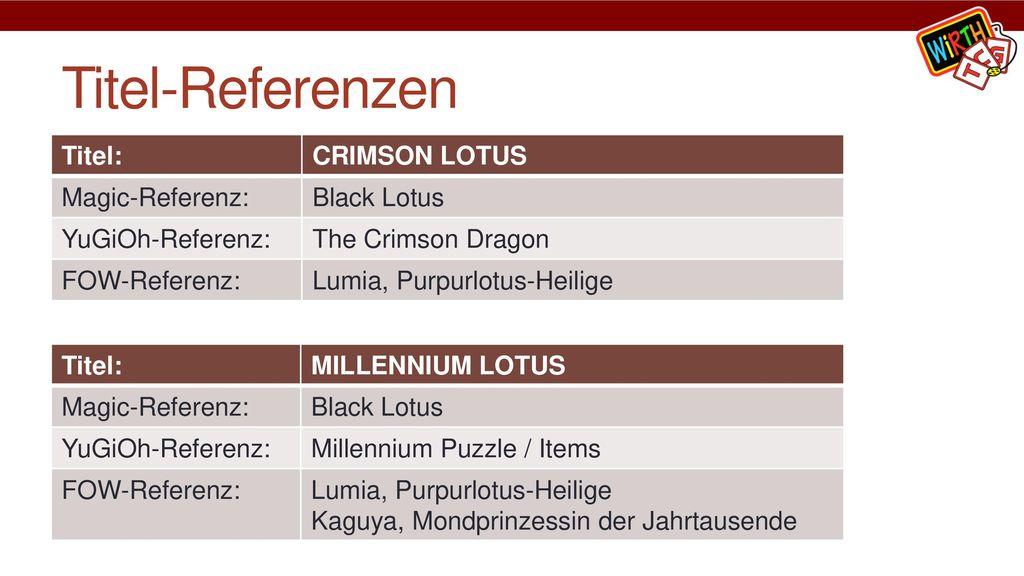 Titel-Referenzen Titel: CRIMSON LOTUS Magic-Referenz: Black Lotus