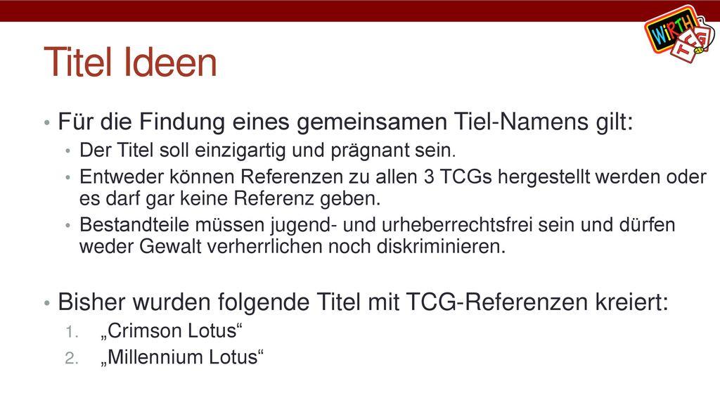 Titel Ideen Für die Findung eines gemeinsamen Tiel-Namens gilt: