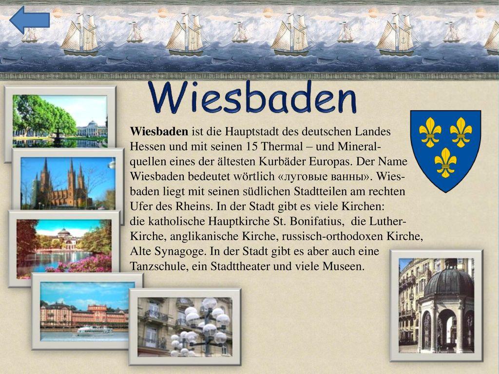 Wiesbaden ist die Hauptstadt des deutschen Landes