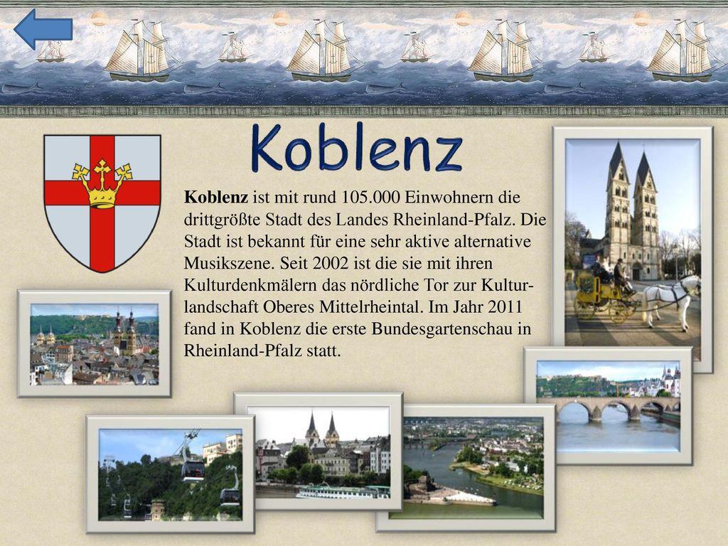 Koblenz ist mit rund 105.000 Einwohnern die