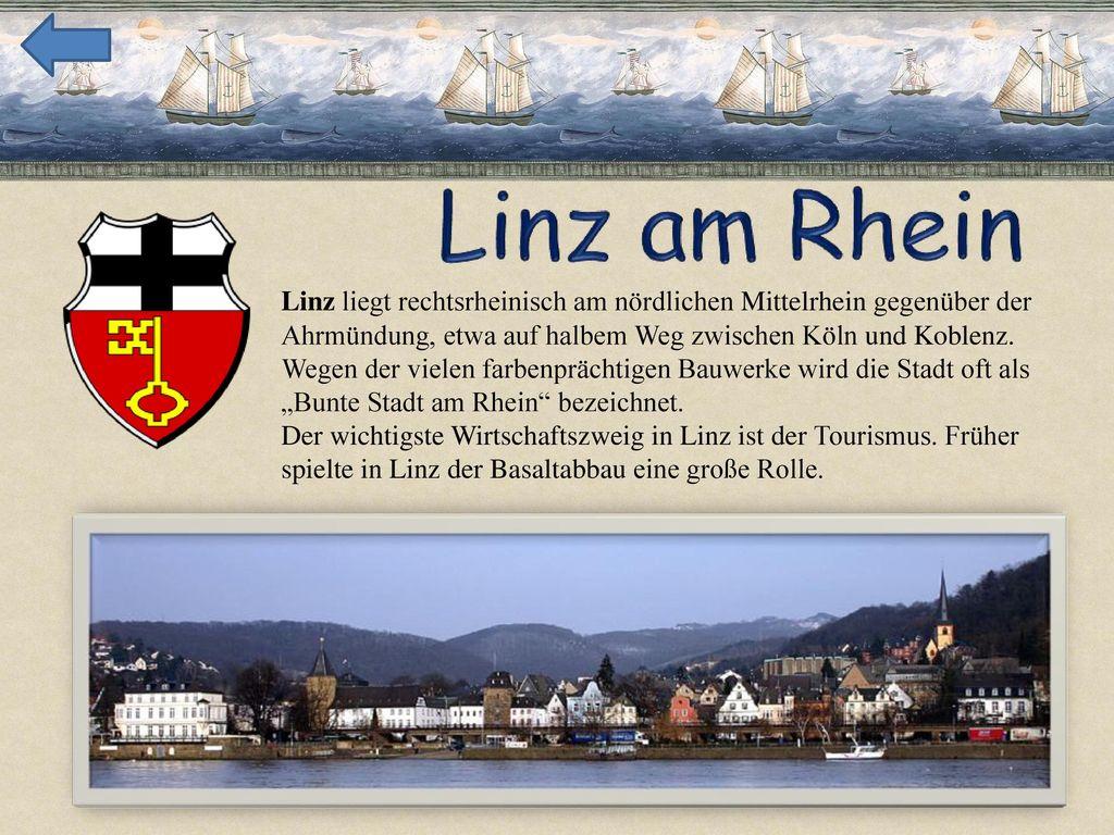 Linz liegt rechtsrheinisch am nördlichen Mittelrhein gegenüber der