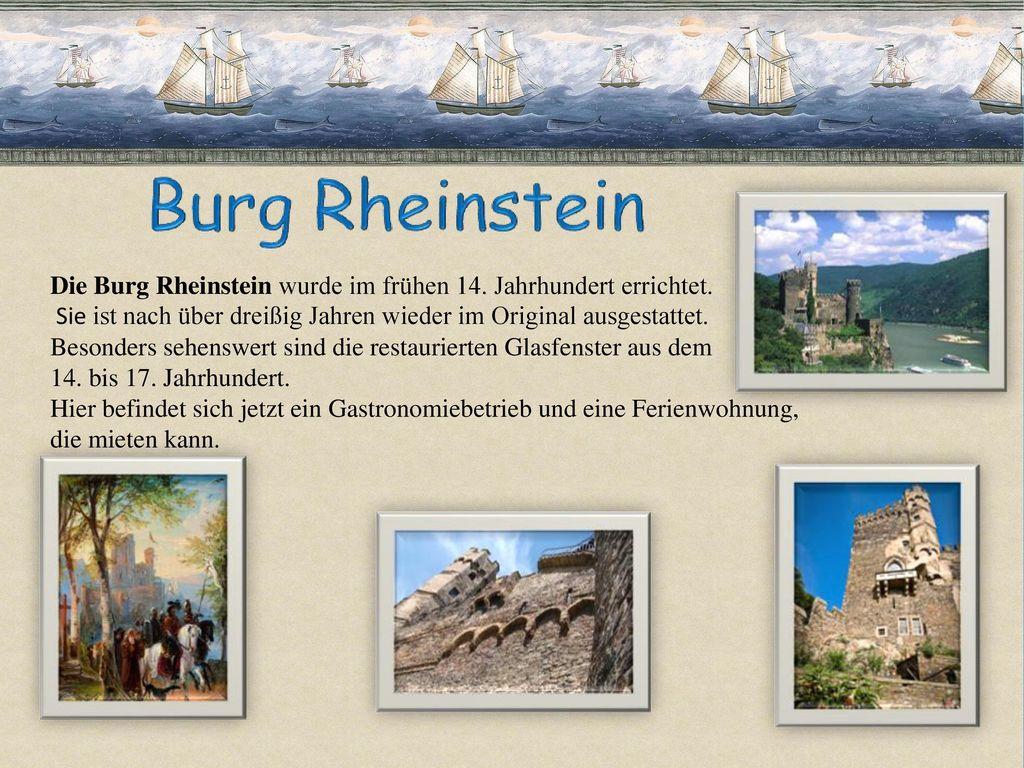 Die Burg Rheinstein wurde im frühen 14. Jahrhundert errichtet.
