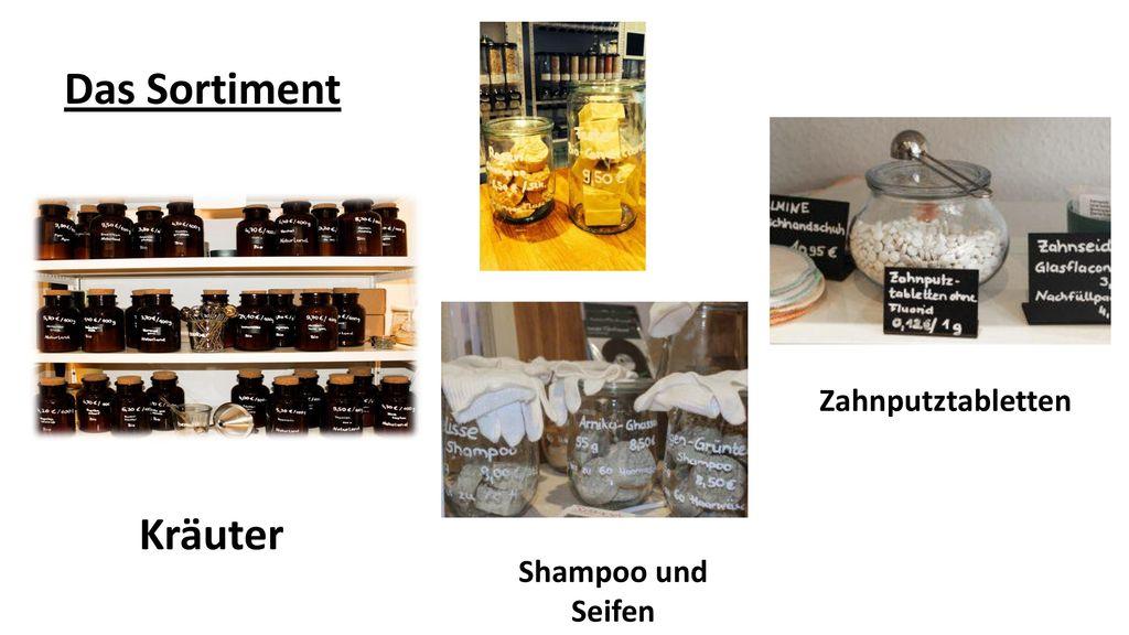 Das Sortiment Zahnputztabletten Kräuter Shampoo und Seifen