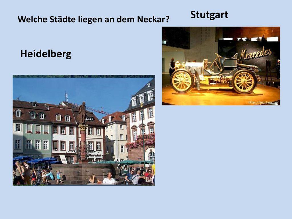 Welche Städte liegen an dem Neckar