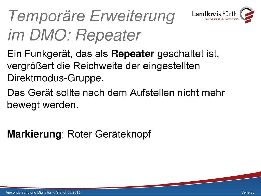 Temporäre Erweiterung im DMO: Repeater