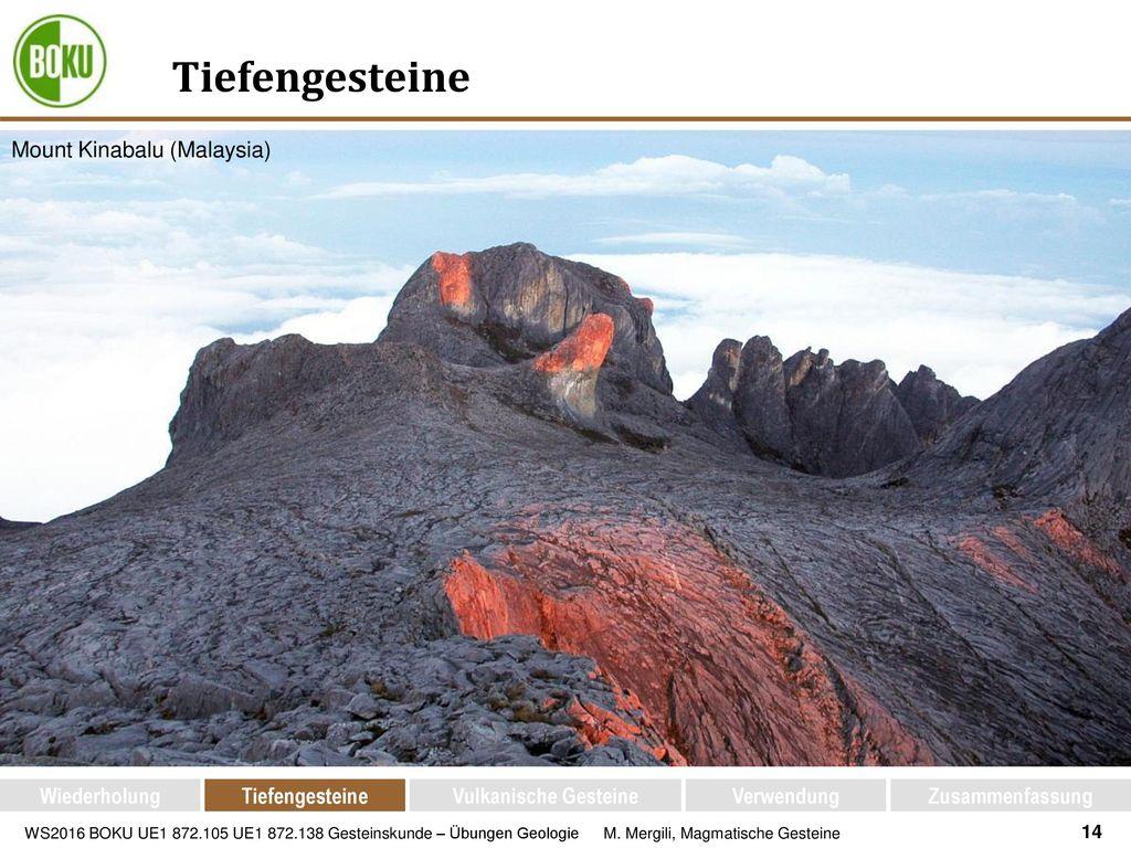 Tiefengesteine Mount Kinabalu (Malaysia) Wiederholung Tiefengesteine