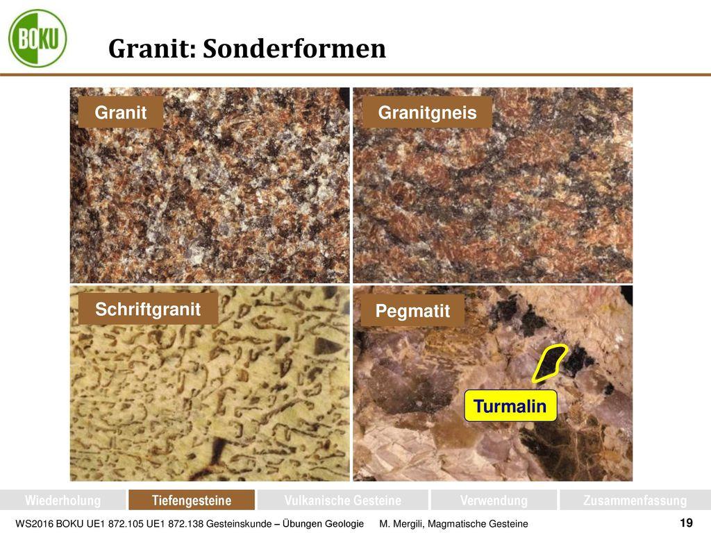 Granit: Sonderformen Granit Granitgneis Schriftgranit Pegmatit