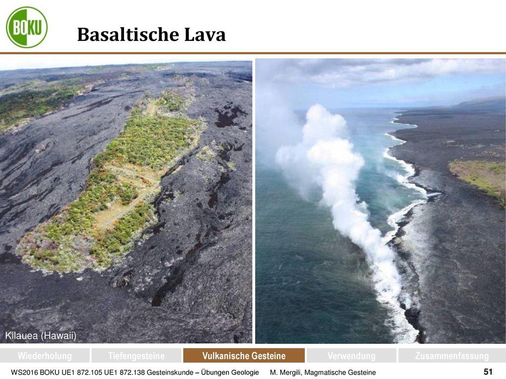 Basaltische Lava Kilauea (Hawaii) Wiederholung Tiefengesteine