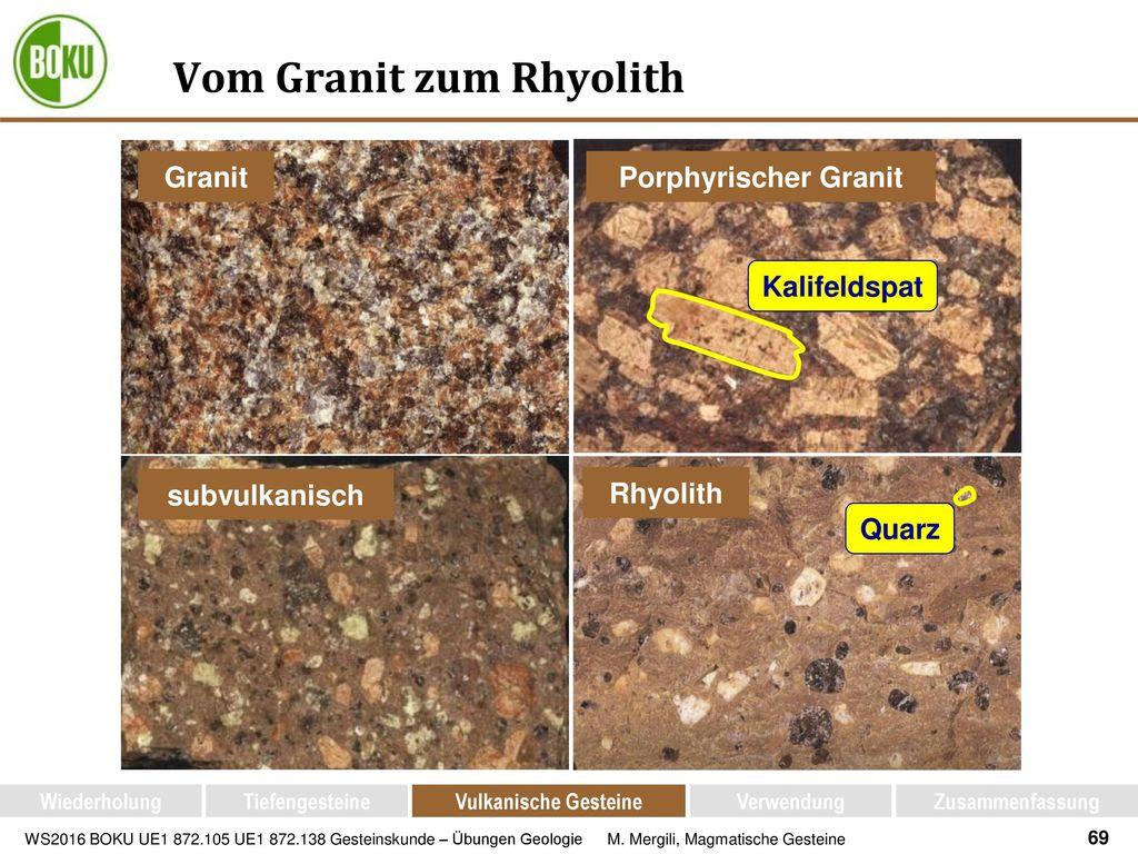 Vom Granit zum Rhyolith