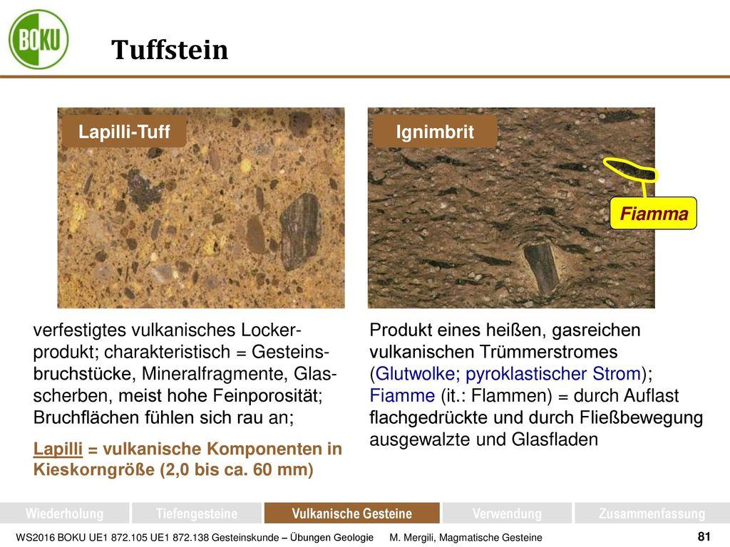 Tuffstein Lapilli-Tuff Ignimbrit Fiamma
