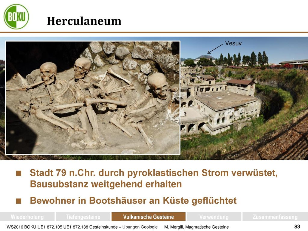 Herculaneum Vesuv. Stadt 79 n.Chr. durch pyroklastischen Strom verwüstet, Bausubstanz weitgehend erhalten.