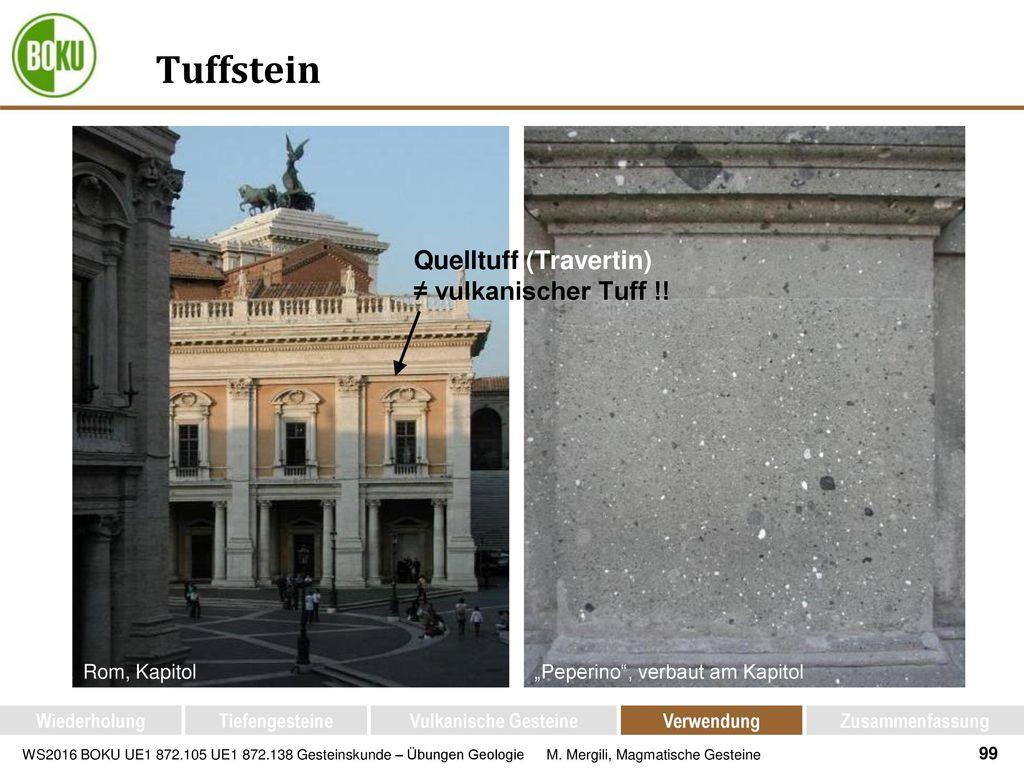 Tuffstein Quelltuff (Travertin) ≠ vulkanischer Tuff !! Rom, Kapitol
