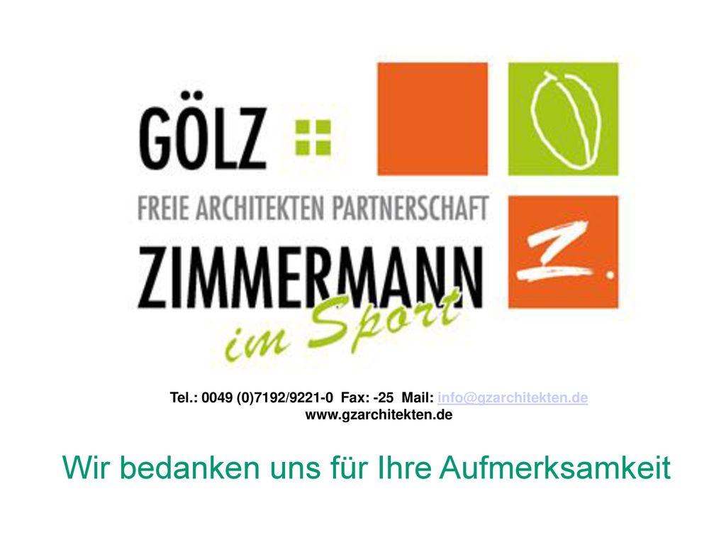 Tel.: 0049 (0)7192/9221-0 Fax: -25 Mail: info@gzarchitekten.de