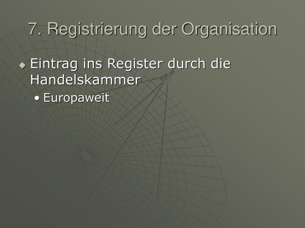 7. Registrierung der Organisation