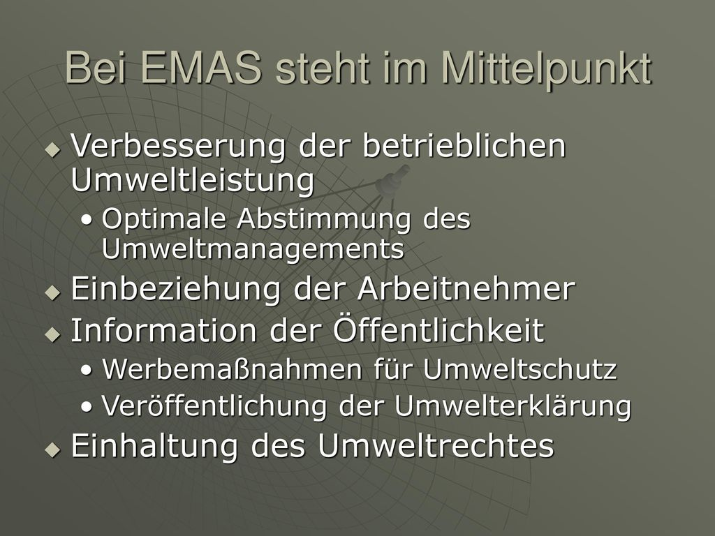 Bei EMAS steht im Mittelpunkt