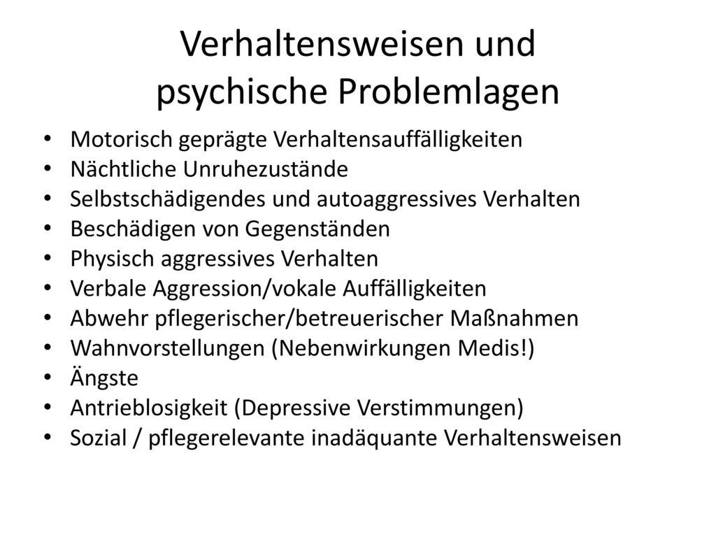 Verhaltensweisen und psychische Problemlagen