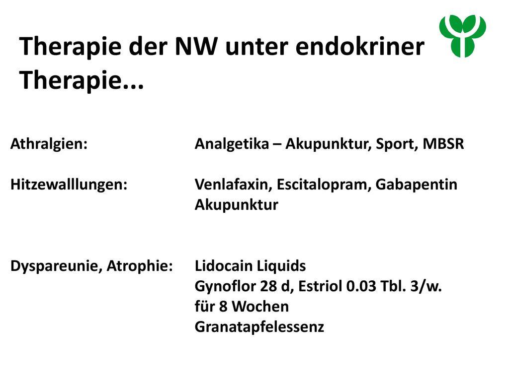 Therapie der NW unter endokriner Therapie...