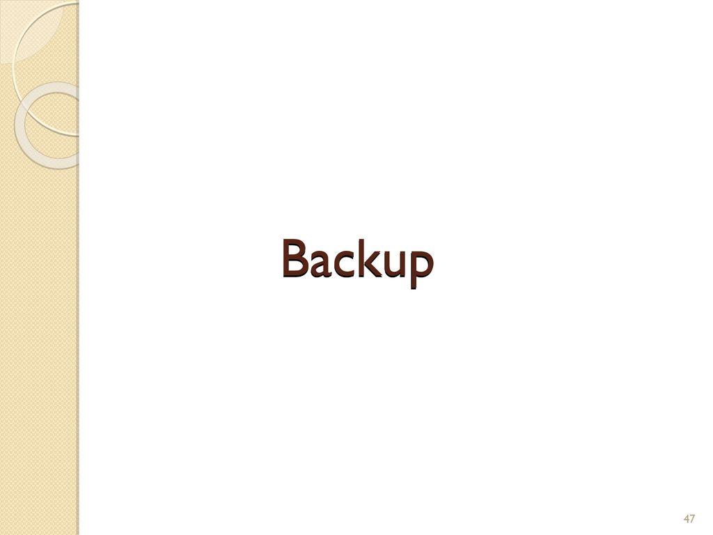 Backup 47