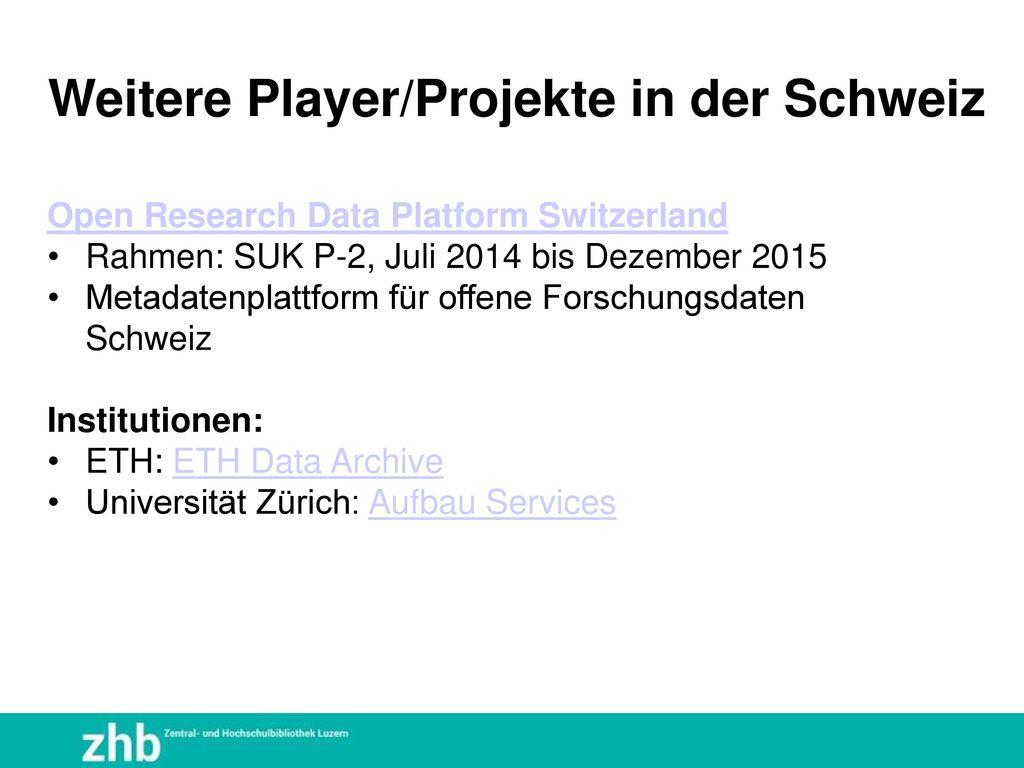 Weitere Player/Projekte in der Schweiz