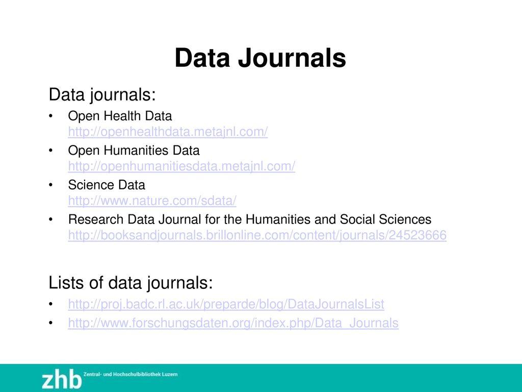 Data Journals Data journals: Lists of data journals: