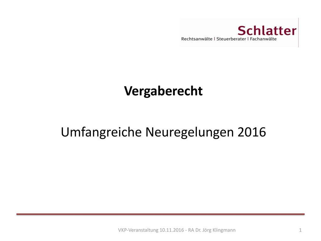 Vergaberecht Umfangreiche Neuregelungen 2016