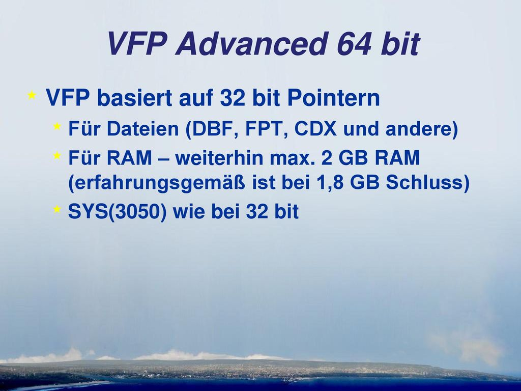 VFP Advanced 64 bit VFP basiert auf 32 bit Pointern