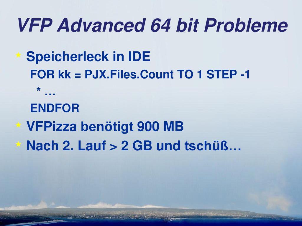 VFP Advanced 64 bit Probleme