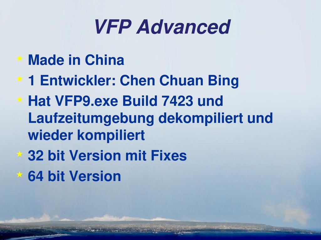 VFP Advanced Made in China 1 Entwickler: Chen Chuan Bing