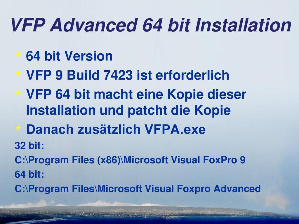 VFP Advanced 64 bit Installation