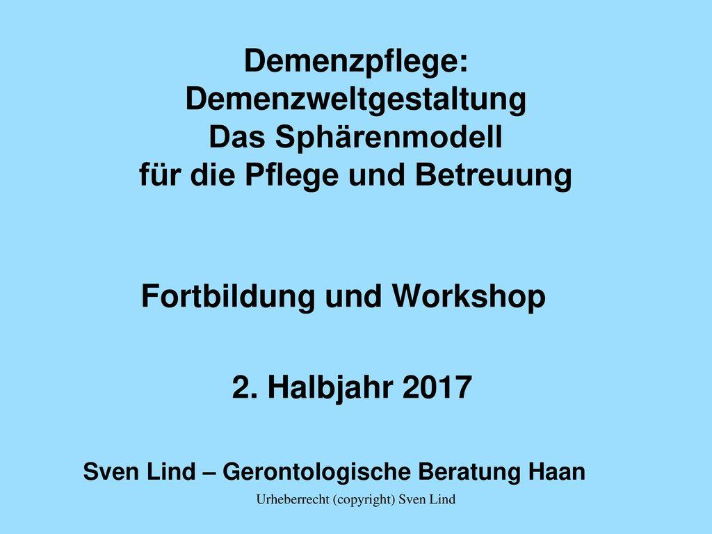 Fortbildung und Workshop 2. Halbjahr 2017