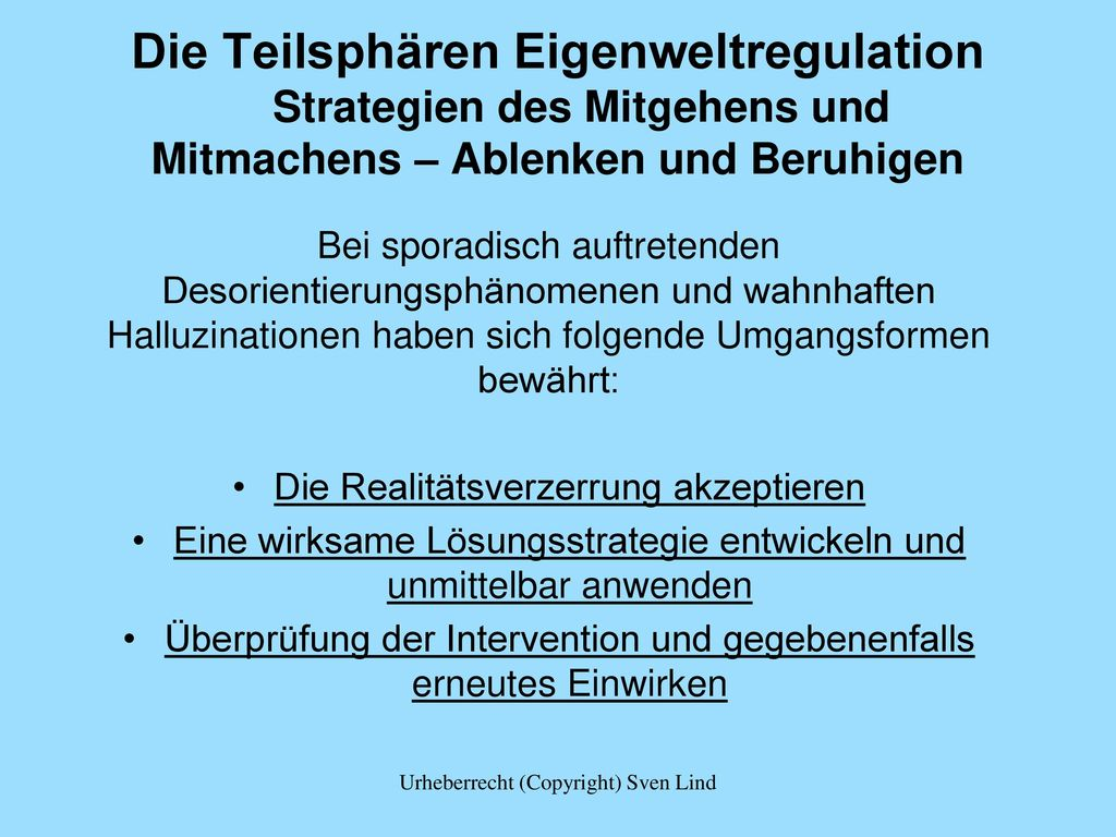 Die Teilsphären Eigenweltregulation Strategien des Mitgehens und Mitmachens – Ablenken und Beruhigen