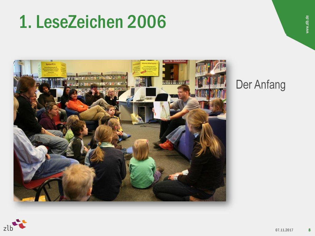 1. LeseZeichen 2006 Der Anfang 10 Jahre LeseZeichen