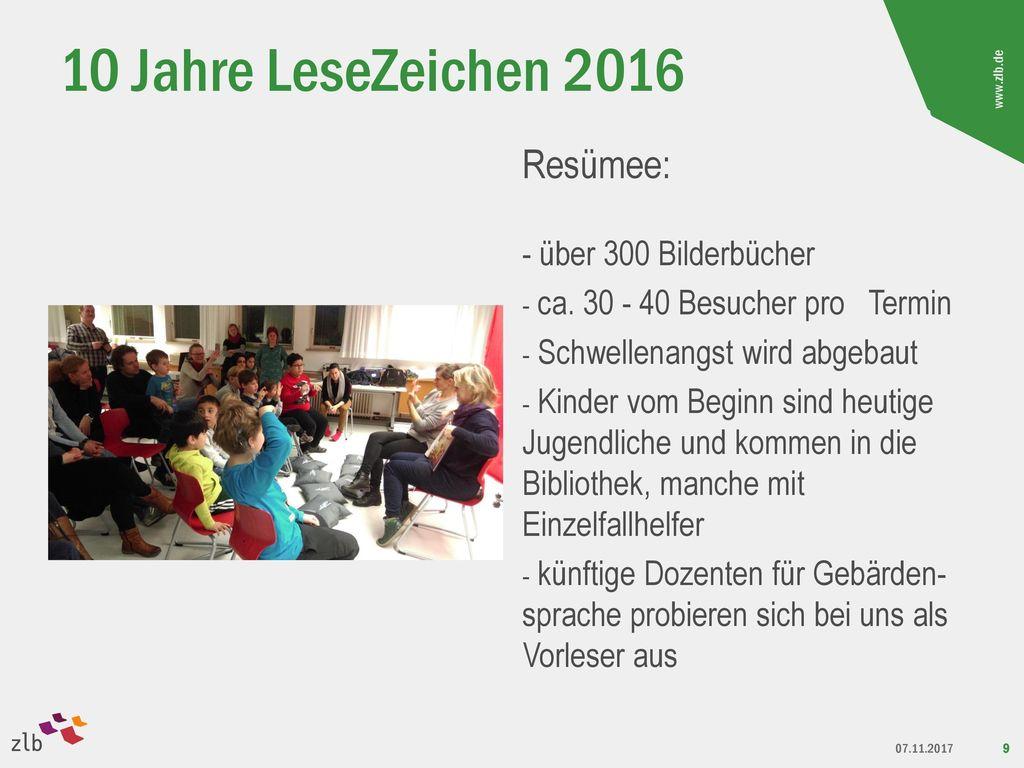 10 Jahre LeseZeichen 2016 Resümee: - über 300 Bilderbücher