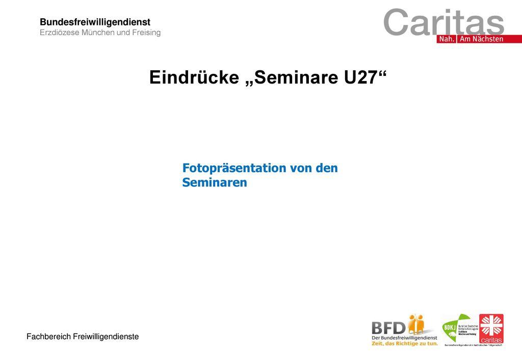 "Eindrücke ""Seminare U27"