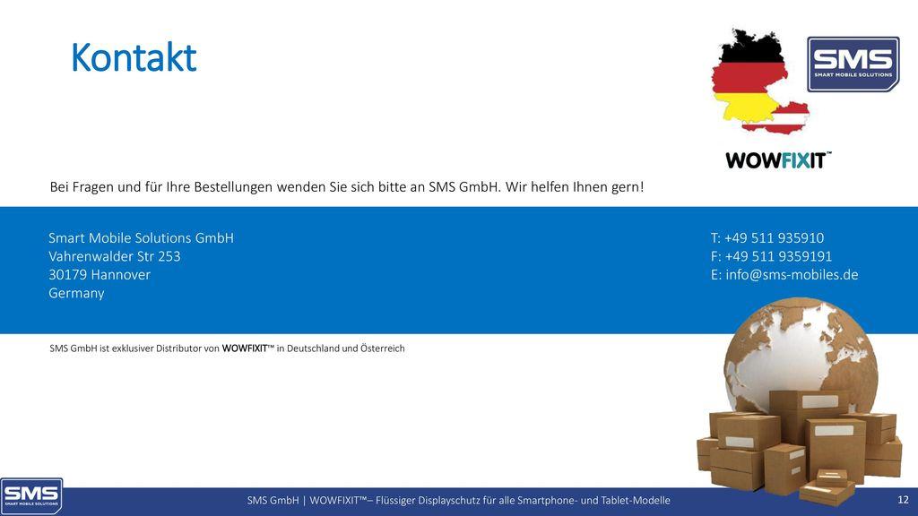 Kontakt Bei Fragen und für Ihre Bestellungen wenden Sie sich bitte an SMS GmbH. Wir helfen Ihnen gern!