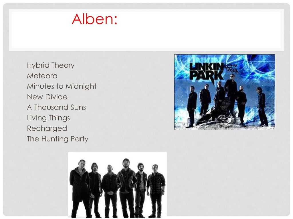 Alben: Hybrid Theory Meteora Minutes to Midnight New Divide