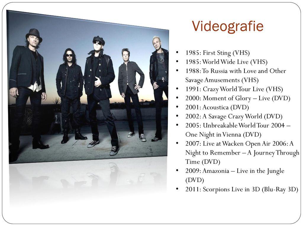 Videografie 1985: First Sting (VHS) 1985: World Wide Live (VHS)