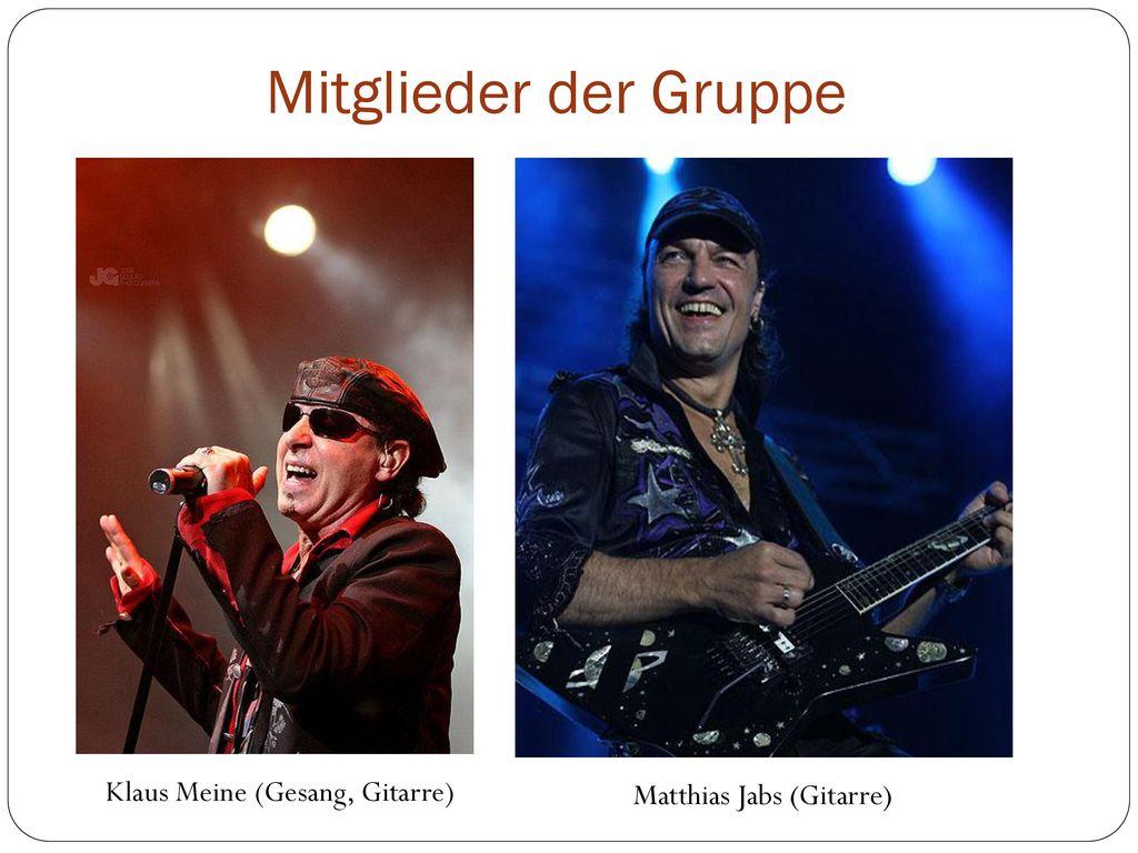 Mitglieder der Gruppe Klaus Meine (Gesang, Gitarre)