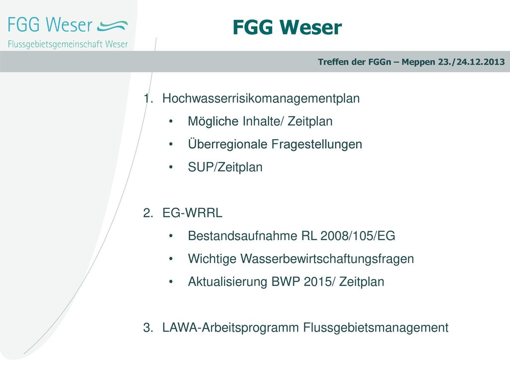 FGG Weser Hochwasserrisikomanagementplan Mögliche Inhalte/ Zeitplan